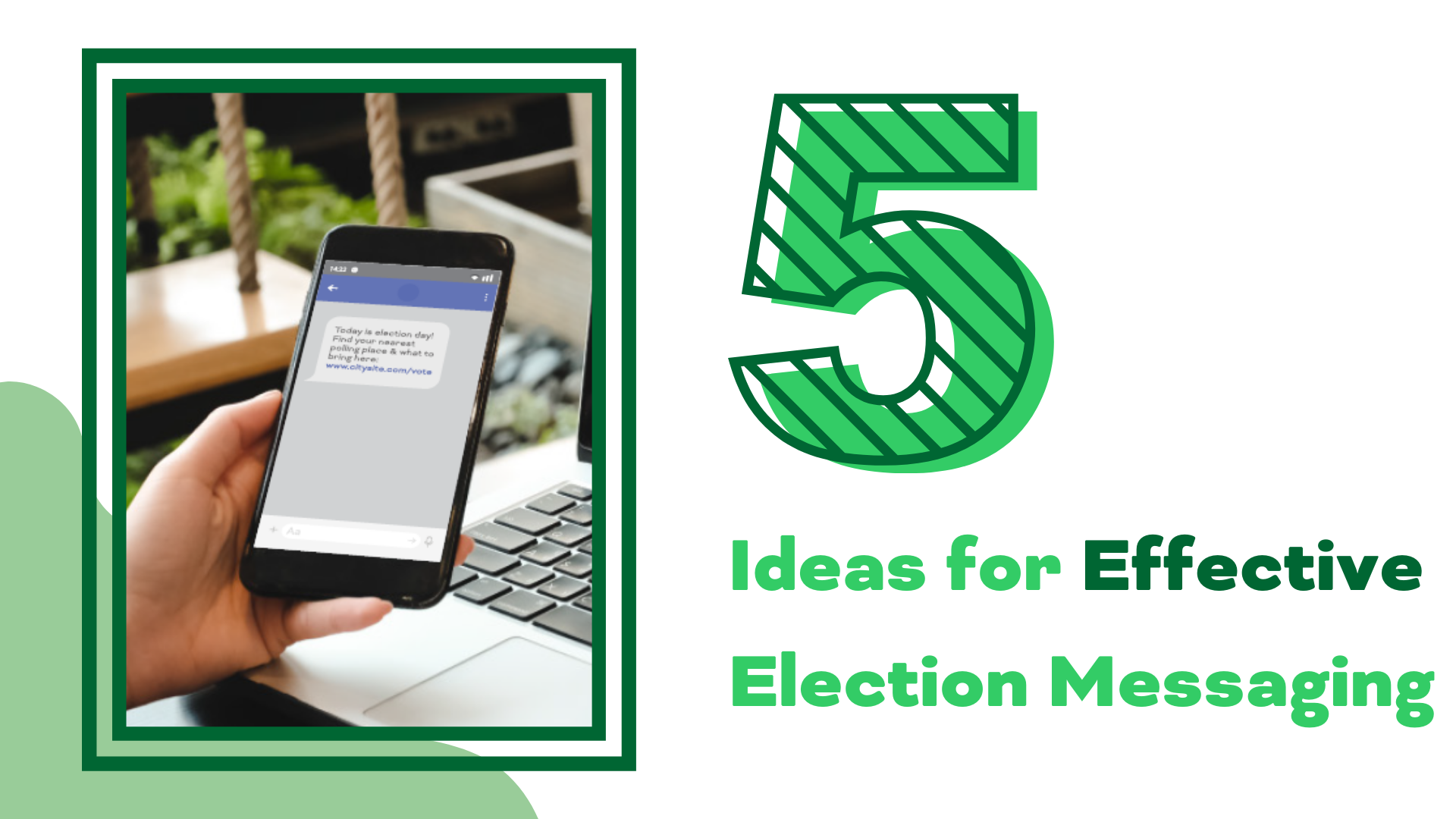 Blog post for 5 ideas for effective election messaging for local government | rocksolid.com