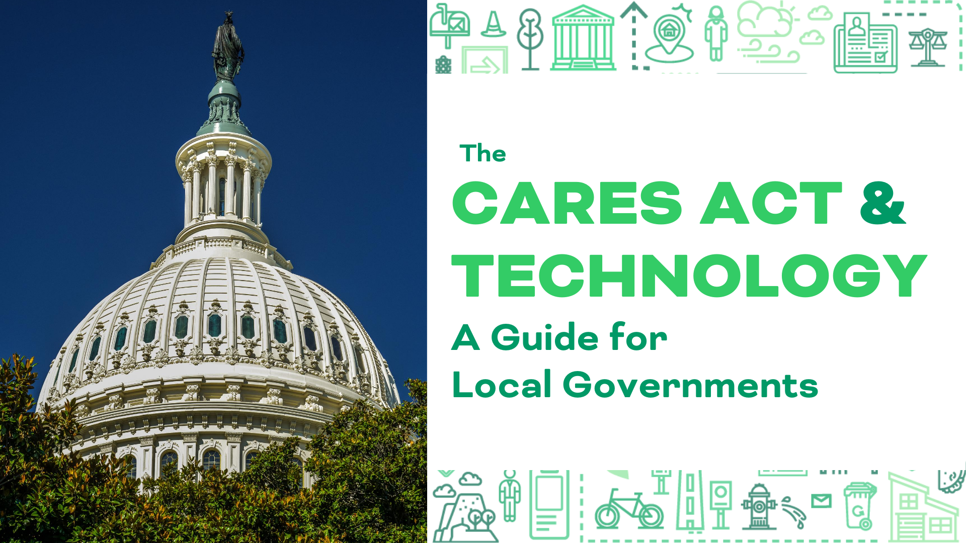 The CARES Act and Technology: A Guide for Local Governments