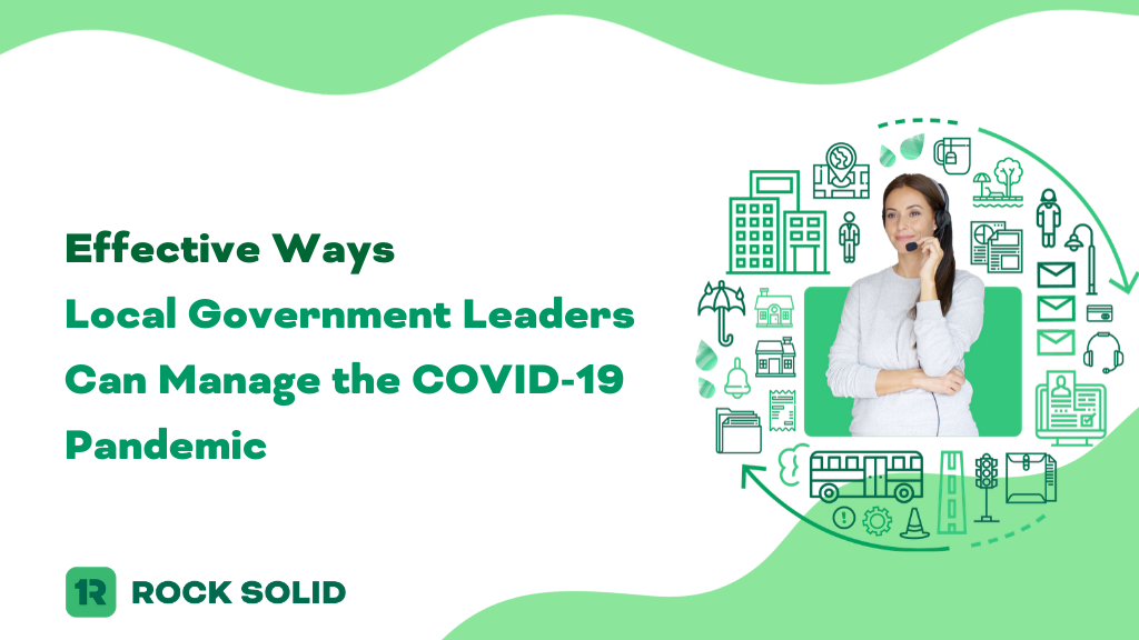 5 effective ways local government leaders can manage the covid-19 coronavirus pandemic | rocksolid.com