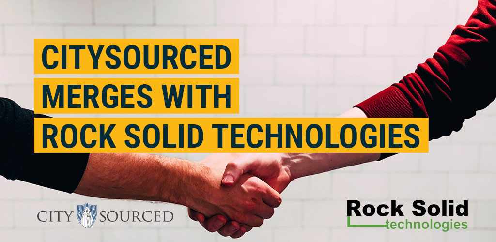 CitySourced Merges with Rock Solid Technologies