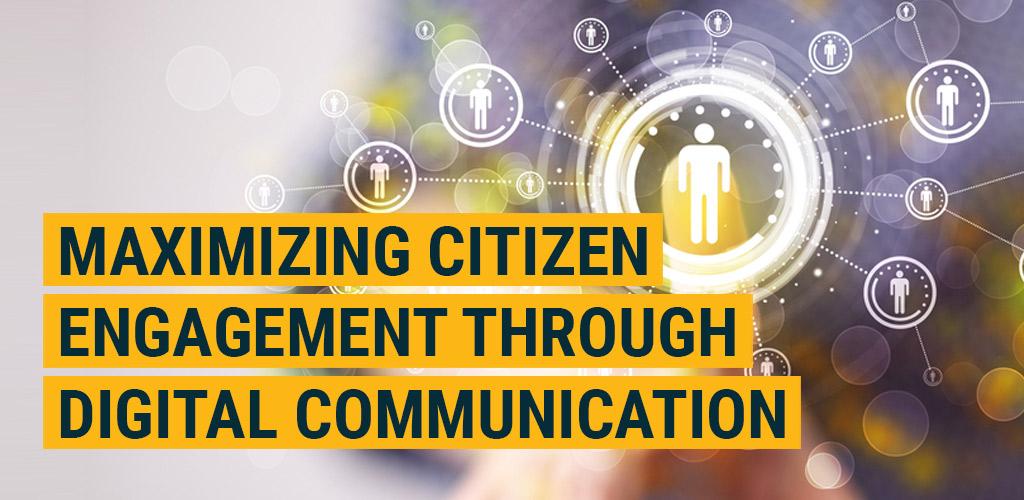 Maximizing Citizen Engagement Through Digital Communication featured image
