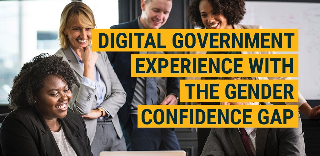 Digital Government Experience with the Gender Confidence Gap