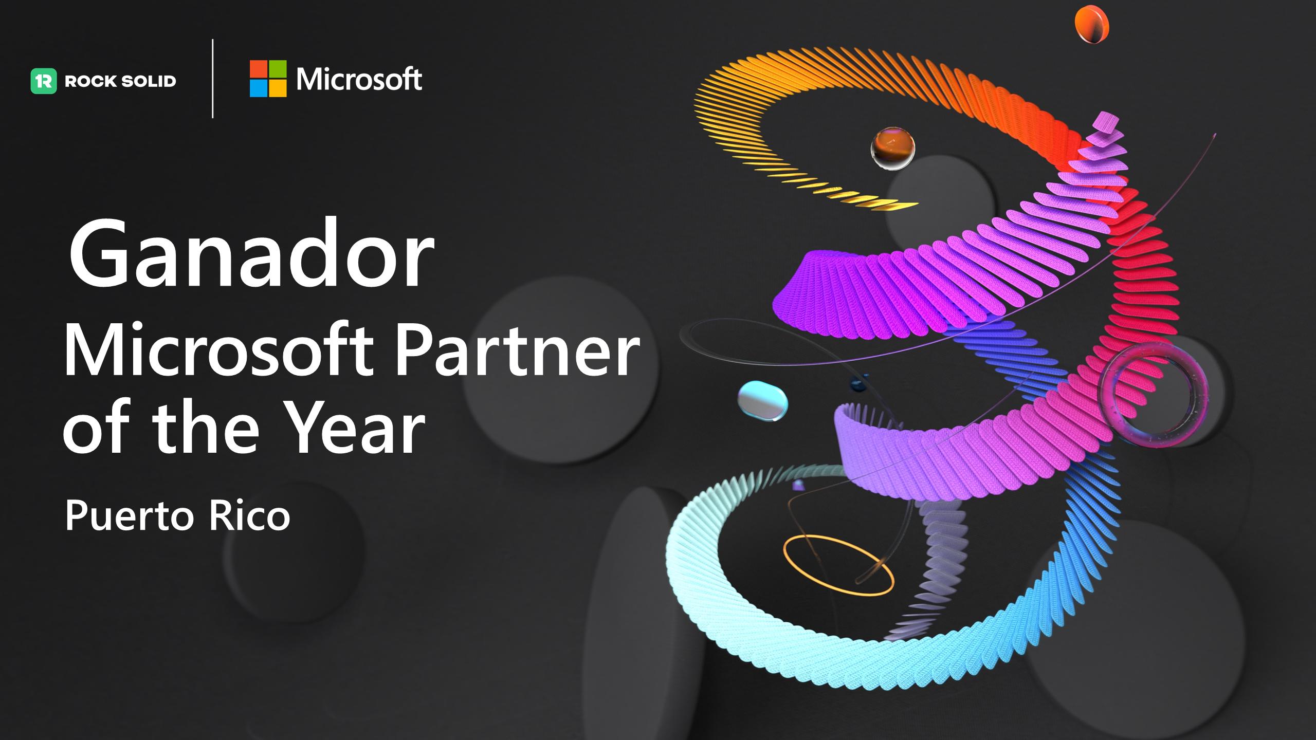 Rock Solid es reconocido como el ganador del 2021 Microsoft Puerto Rico Partner of the Year