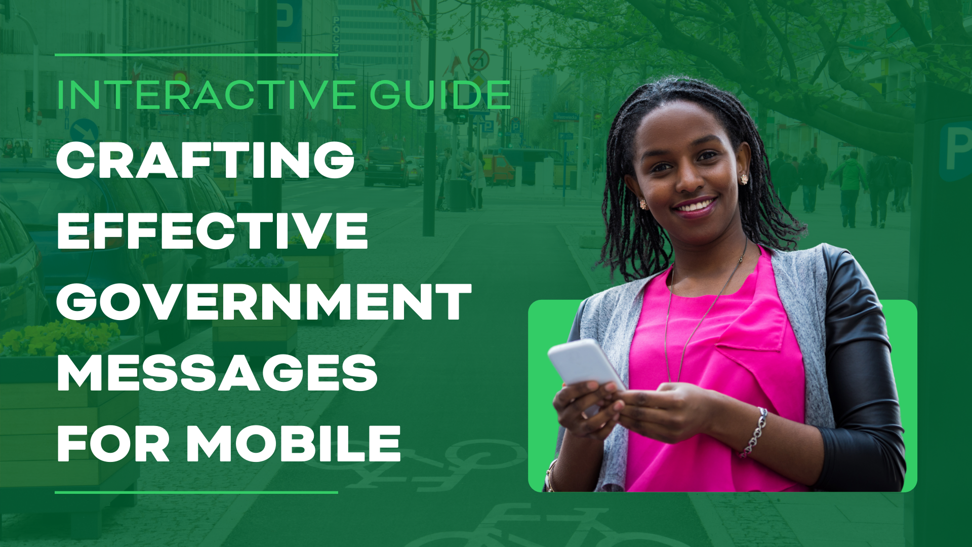Guide: 4 Steps for Crafting Effective Government Messages for Mobile